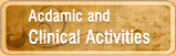 Academic And Clinical Activities